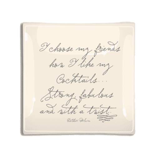 "Ben's Garden - I choose my friends… 10"" x 10"" Glass Tray"