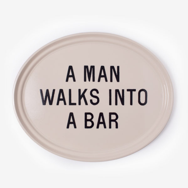 A Man Walks Into A Bar Oval Tray
