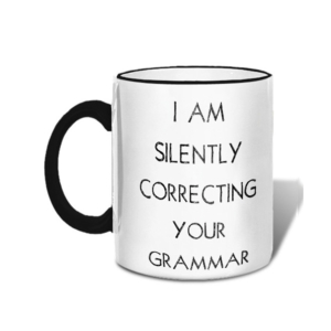 Mugs-I Am Silently Correcting Your Grammar