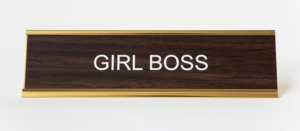 GIRL BOSS NAMEPLATE