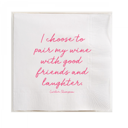 Ben's Garden-I Choose To Pair My Wine Amusing Cocktail Napkins