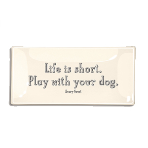 Life Is Short, Play With Your Dog. Decoupage Glass Tray