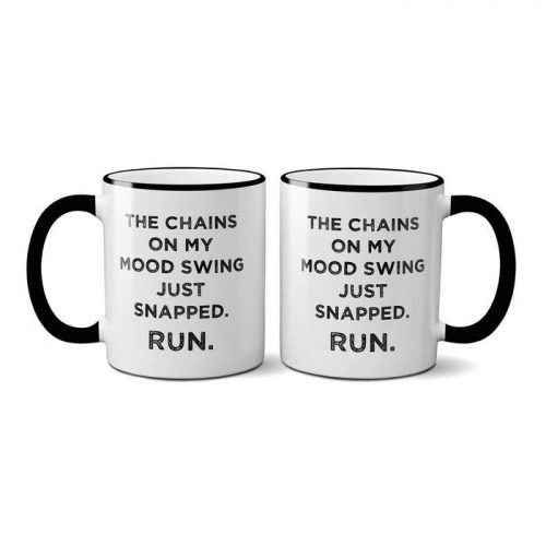 Mugs-The Chains On My Mood Swing Just Snapped. Run.