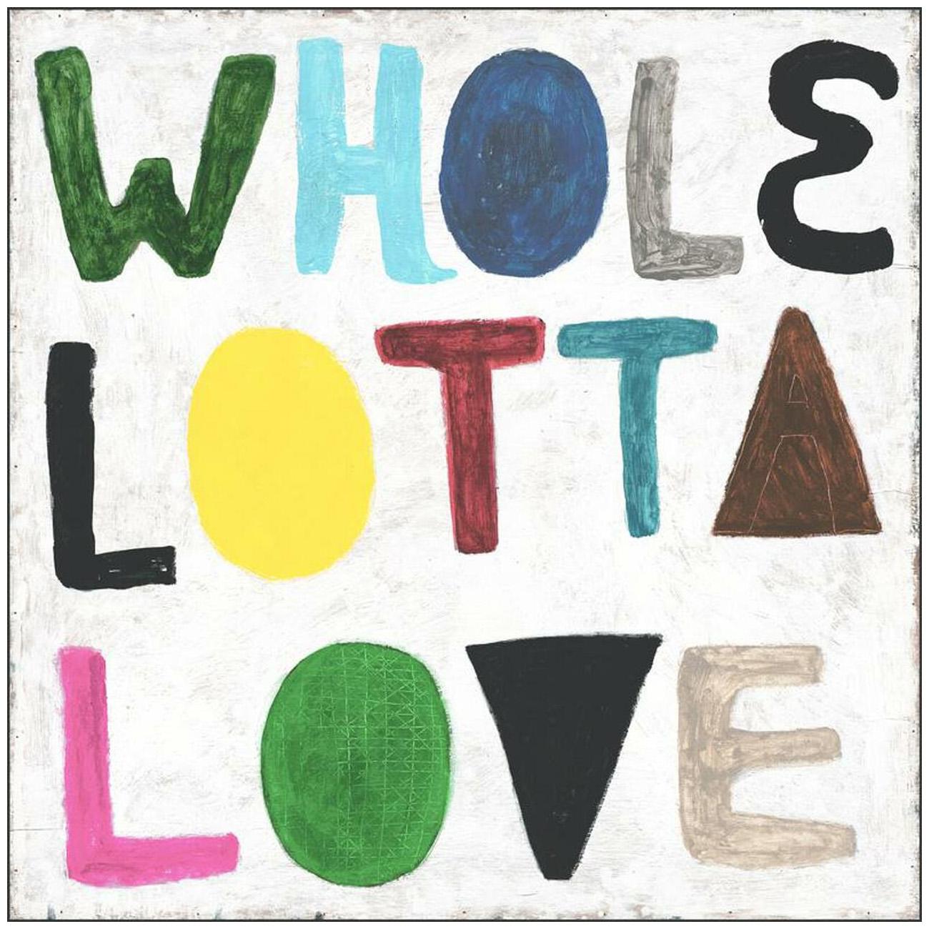 Colorful Whole Lotta Love